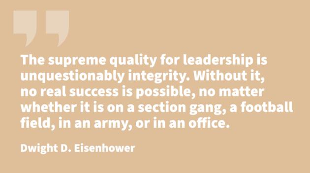 traits of leadership -Dwight D. Eisenhower