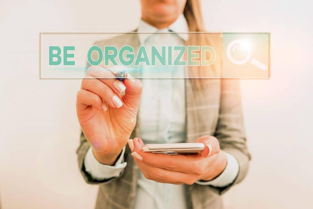 stay organized be organized